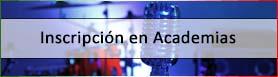 inscripcion academias